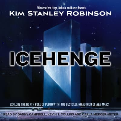 Icehenge by Kim Stanley Robinson audiobook