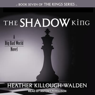 The Shadow King by Heather Killough-Walden audiobook