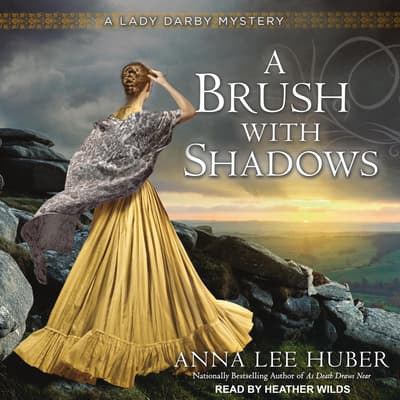 A Brush With Shadows by Anna Lee Huber audiobook