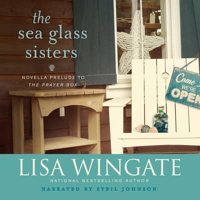 The Sea Glass Sisters by Lisa Wingate audiobook