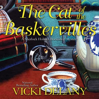 The Cat of the Baskervilles by Vicki Delany audiobook