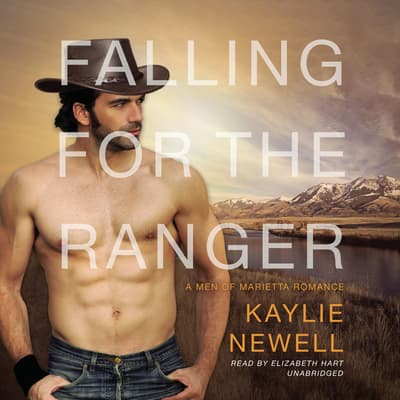 Falling for the Ranger by Kaylie Newell audiobook