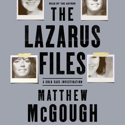 The Lazarus Files by Matthew McGough audiobook