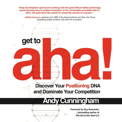 Get to Aha! by Andy Cunningham audiobook
