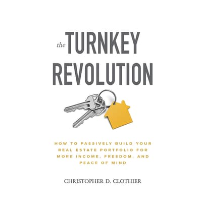 The Turnkey Revolution by Christopher D. Clothier audiobook