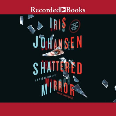 Shattered Mirror by Iris Johansen audiobook