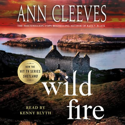 Wild Fire by Ann Cleeves audiobook