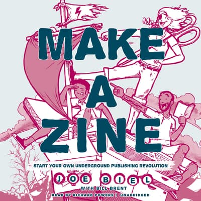 Make a Zine!, 20th Anniversary Edition by Joe Biel audiobook