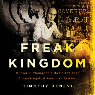 Freak Kingdom by Timothy Denevi audiobook