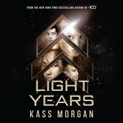 Light Years by Kass Morgan audiobook