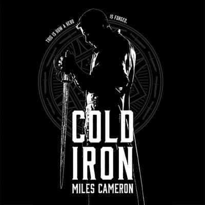 Cold Iron by Miles Cameron audiobook