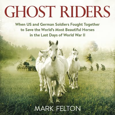 Ghost Riders by Mark Felton audiobook