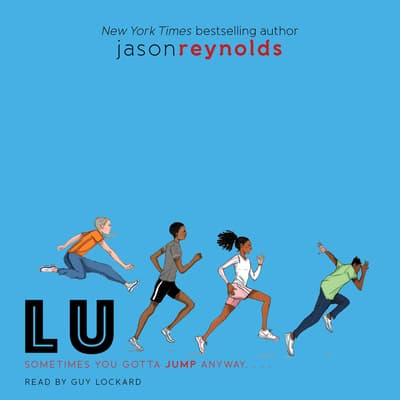 Lu by Jason Reynolds audiobook