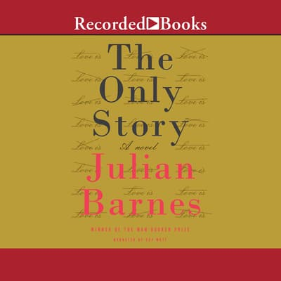 The Only Story by Julian Barnes audiobook