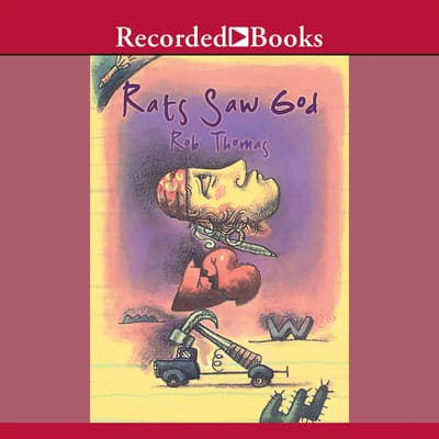 Rats Saw God by Rob Thomas audiobook