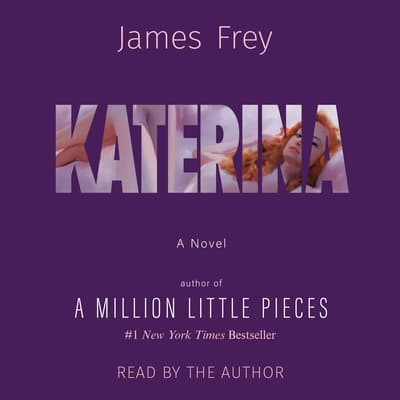 Katerina by James Frey audiobook