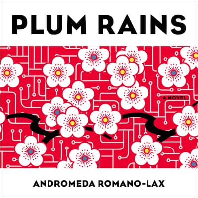 Plum Rains by Andromeda Romano-Lax audiobook
