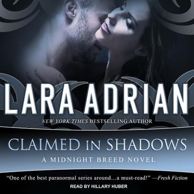 Claimed in Shadows by Lara Adrian audiobook