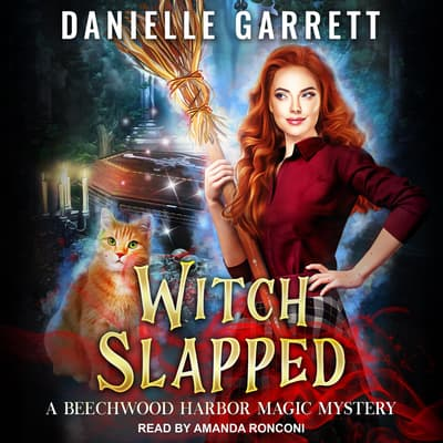 Witch Slapped by Danielle Garrett audiobook