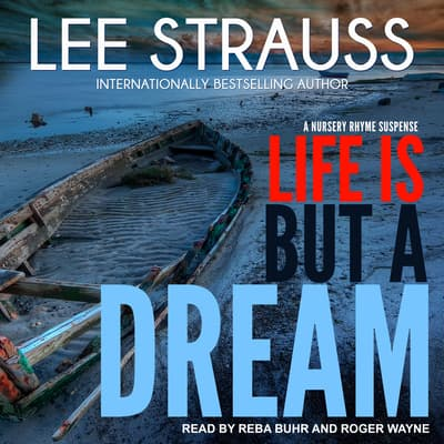 Life is But a Dream by Lee Strauss audiobook