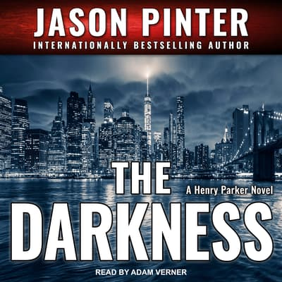 The Darkness by Jason Pinter audiobook