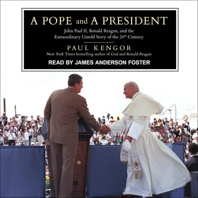 A Pope and a President by Paul Kengor audiobook