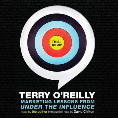 This I Know by Terry O'Reilly audiobook