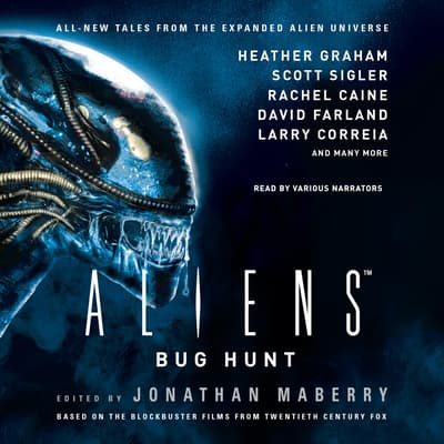 Aliens: Bug Hunt by Jonathan Maberry audiobook