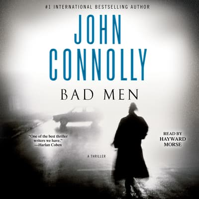 Bad Men by John Connolly audiobook