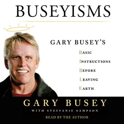 Buseyisms by Gary Busey audiobook