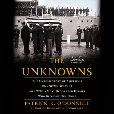 The Unknowns by Patrick K. O'Donnell audiobook