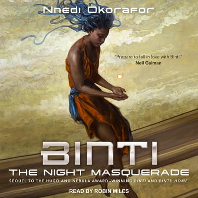 Binti: The Night Masquerade by Nnedi Okorafor audiobook