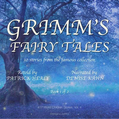 Grimm's Fairy Tales - Book 1 of 2 by Patrick Healy audiobook