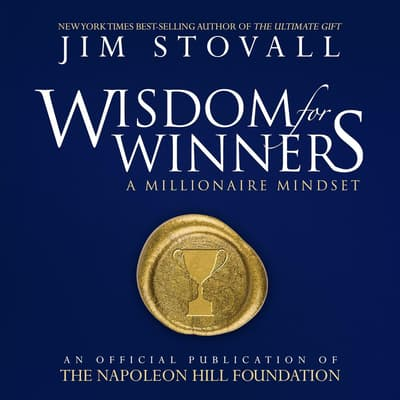 Wisdom for Winners:A Millionaire Mindset by Jim Stovall audiobook