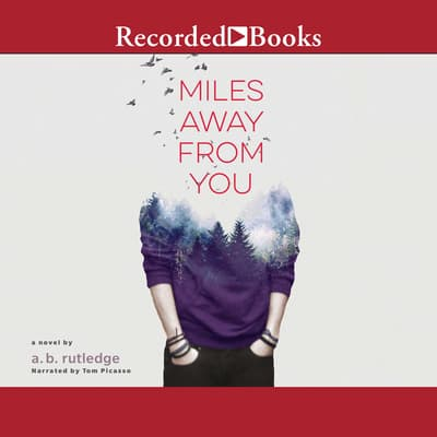 Miles Away From You by A.B. Rutledge audiobook