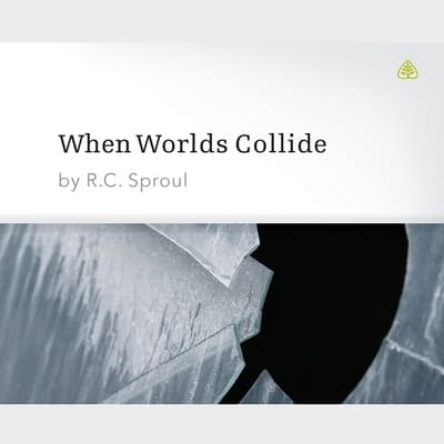 When Worlds Collide by R. C. Sproul audiobook