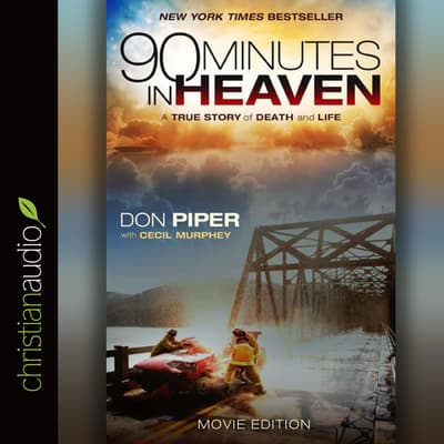 90 Minutes in Heaven by Cecil Murphey audiobook