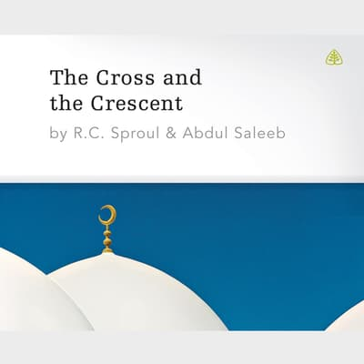 The Cross and The Crescent by R. C. Sproul audiobook
