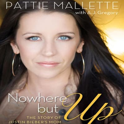 Nowhere But Up by A. J.  Gregory audiobook