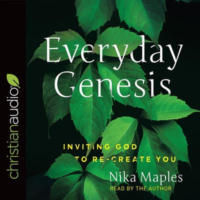 Everyday Genesis by Nika Maples audiobook