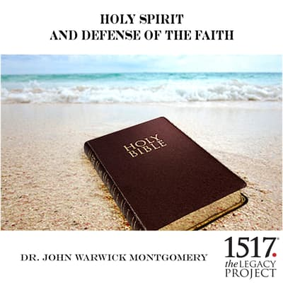 Holy Spirit and Defense of the Faith by John Warwick Montgomery audiobook
