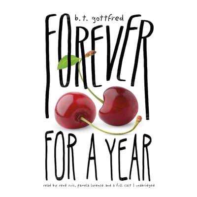 Forever for a Year by B. T. Gottfred audiobook