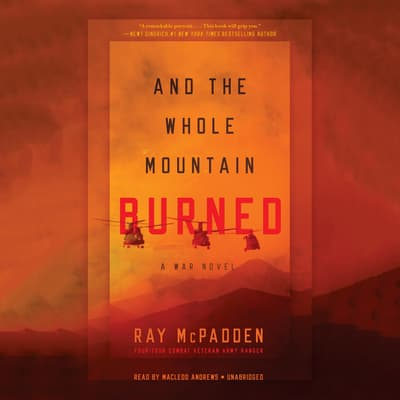 And the Whole Mountain Burned by Ray McPadden audiobook