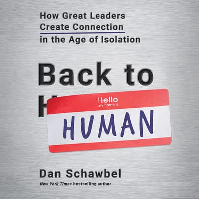 Back to Human by Dan Schawbel audiobook
