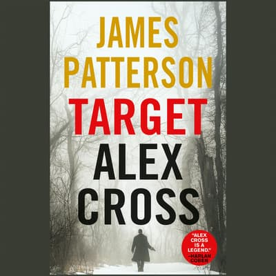 Target: Alex Cross by James Patterson audiobook