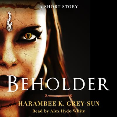 Beholder by Harambee K. Grey-Sun audiobook