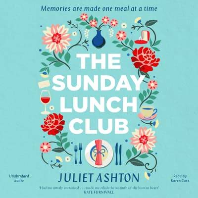 The Sunday Lunch Club by Juliet Ashton audiobook