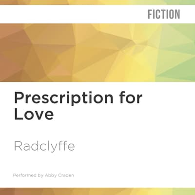 Prescription for Love by Radclyffe  audiobook