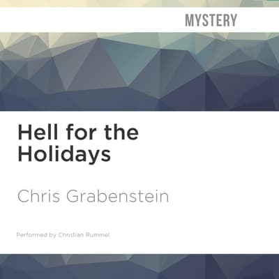 Hell for the Holidays by Chris Grabenstein audiobook