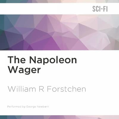 The Napoleon Wager by William R. Forstchen audiobook